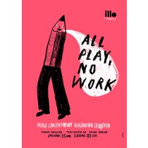 All play no work Tymek Jezierski polski plakat