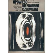 Opowieść nieznanego człowieka Vytautas Zalakevicius Krzysztof Bednarski polski plakat