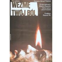 Wezmę twój ból Mihail Ptashuk Krzysztof Bednarski polski plakat