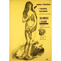 Słońce i cień Rangel Vulchanov Franciszek Starowieyski polski plakat