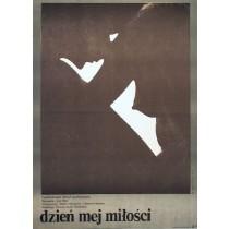 Dzień mojej miłości Juraj Herz Mieczysław Wasilewski polski plakat