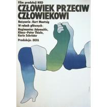 Człowiek przeciw człowiekowi Kurt Maetzig Maciej Żbikowski polski plakat