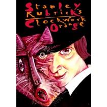 Mechaniczna pomarańcza Stanley Kubrick Leszek Żebrowski polski plakat