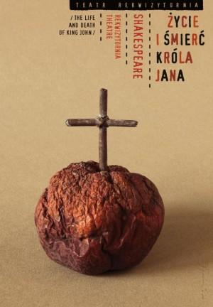 Życie i śmierć króla Jana Shakespeare Tomasz Bogusławski Polski plakat teatralny