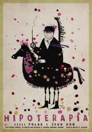 Hipoterapia, czyli Polak i jego koń Ryszard Kaja Polski plakat