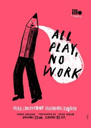 All play no work Tymek Jezierski Polski plakat wystawowy
