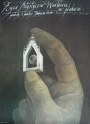 Życie artystyczne Wrocławia w plakacie. Plakaty z kolekcji Janusza Guni Wiktor Sadowski Polski plakat wystawowy