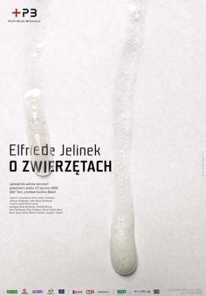 O zwierzętach Elfriede Jelinek Joanna Górska Jerzy Skakun Polski plakat teatralny