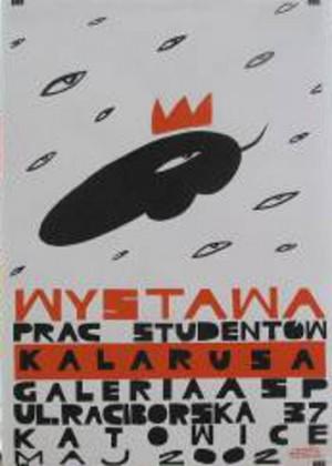 Wystawa prac studentów Kalarusa Monika Starowicz Polski plakat wystawowy