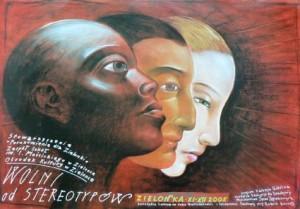 Wolni od stereotypów Leszek Żebrowski Polski plakat