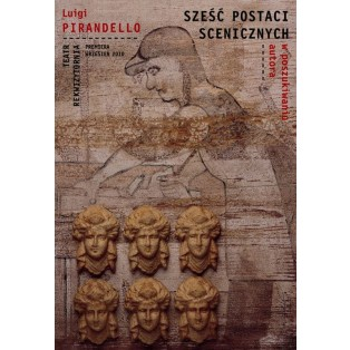 Sześć postaci scenicznych szuka autora Tomasz Bogusławski Polskie Plakaty Teatralne