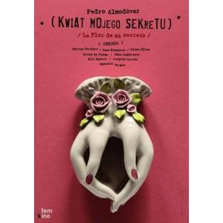 Kwiat mego sekretu Pedro Almodovar Tomasz Bogusławski Polskie Plakaty Filmowe
