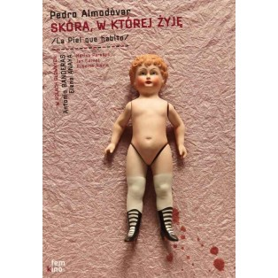 Skóra w której żyję Pedro Almodovar Tomasz Bogusławski Polskie Plakaty Filmowe