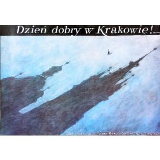 Dzień dobry w Krakowie! Wiesław Grzegorczyk Polskie Plakaty
