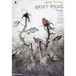 Kwiaty polskie Wiesław Grzegorczyk Polskie Plakaty Teatralne