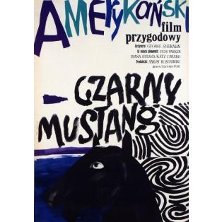 Czarny mustang George Sherman Maria Ihnatowicz Polskie Plakaty Filmowe