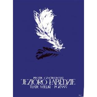 Jezioro łabędzie Piotr Czajkowski Ryszard Kaja Polskie Plakaty Teatralne