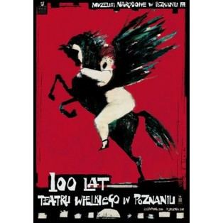 Teatr Wielki Poznań 100 Lat Ryszard Kaja Polskie Plakaty Teatralne