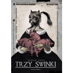 Trzy świnki Ryszard Kaja Polskie Plakaty Teatralne