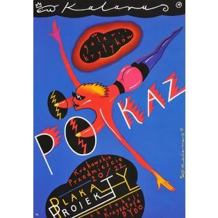 Plakaty i Projekty Roman Kalarus Roman Kalarus Polskie Plataty Wystawowe