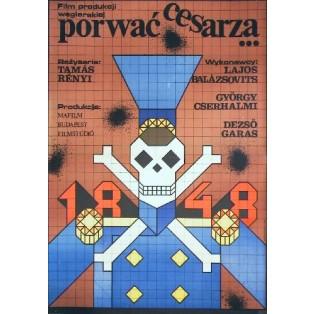 Porwać cesarza Tamas Renyi Andrzej Krajewski Polskie Plakaty Filmowe