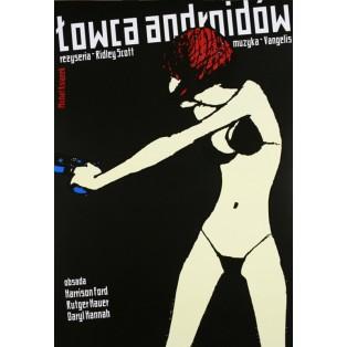 Łowca Androidów Ridley Scott Michał Książek Polskie Plakaty Filmowe