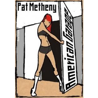 Pat Metheny - American Garage Michał Książek Polskie Plakaty Muzyczne