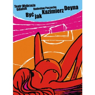 Być jak Kazimierz Deyna Michał Książek Polskie Plakaty Teatralne