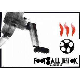 Footbol jest OK! piłka płonąca Sebastian Kubica Polskie Plakaty