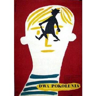 Dwa pokolenia Mario Monicelli Eryk Lipiński Polskie Plakaty Filmowe
