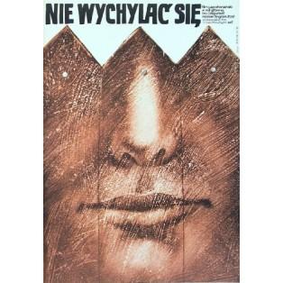 Nie wychylać się Bogdan Zizic Lech Majewski Polskie Plakaty Filmowe