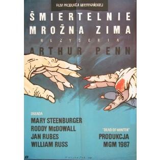 Śmiertelnie mroźna zima Arthur Penn Grzegorz Marszałek Polskie Plakaty Filmowe