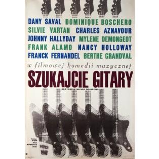 Szukajcie gitary Michel Boisrond Jacek Neugebauer Polskie Plakaty Filmowe