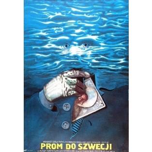 Prom do Szwecji Włodzimierz Haupe Marek Płoza-Doliński Polskie Plakaty Filmowe