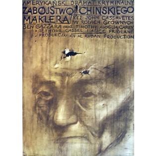 Zabójstwo Chińskiego maklera John Cassavetes Janusz Kapusta Polskie Plakaty Filmowe