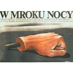 W mroku nocy Arthur Penn Krzysztof Nasfeter Polskie Plakaty Filmowe