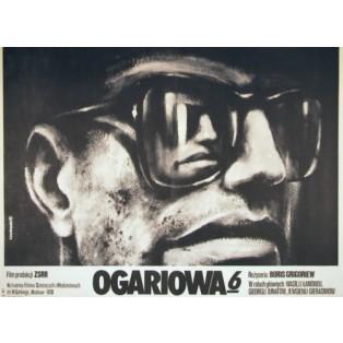 Ogariowa 6. Boris Grigorev Krzysztof Bednarski Polskie Plakaty Filmowe