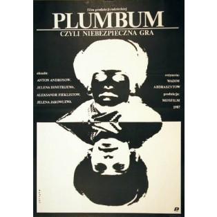 Plumbum Vadim Abdrashitov Janusz Obłucki Polskie Plakaty Filmowe