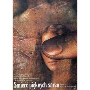 Śmierć pięknych saren Elżbieta Procka Polskie Plakaty Filmowe