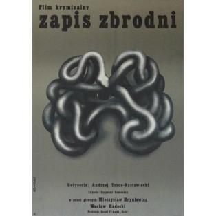 Zapis zbrodni Tomasz Rumiński Polskie Plakaty Filmowe