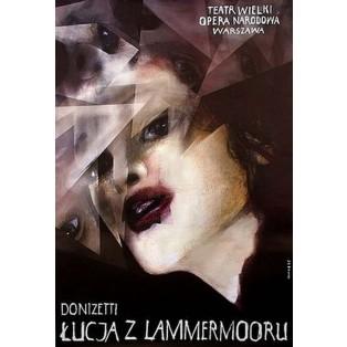 Łucja z Lammermoor Gaetano Donizetti Wiktor Sadowski Polskie Plakaty Operowe