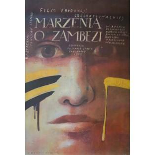 Marzenia o Zambezi Wiktor Sadowski Polskie Plakaty Filmowe