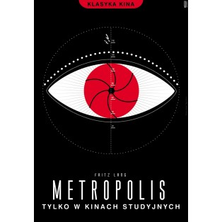 Metropolis Fritz Lang Joanna Górska Jerzy Skakun Polskie Plakaty Filmowe