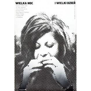 Wielka noc i wielki dzień Romuald Socha Polskie Plakaty Filmowe