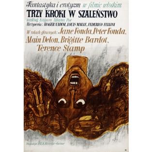 Trzy kroki w szalenstwo Federico Fellini, Louis Malle Marian Stachurski Polskie Plakaty Filmowe