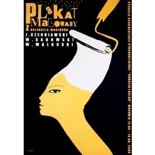 Plakat malowany z kolekcji Marzocha Monika Starowicz Polskie Plataty Wystawowe