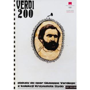 Verdi 200. Plakaty do oper z kolekcji Dydo Monika Starowicz Polskie Plakaty Operowe
