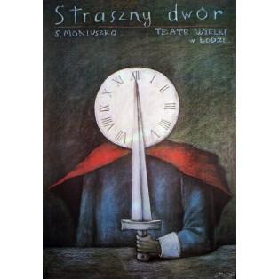 Straszny dwór Stanisław Moniuszko Stasys Eidrigevicius Polskie Plakaty Operowe
