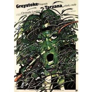 Greystoke: Legenda Tarzana władcy małp Waldemar Świerzy Polskie Plakaty Filmowe