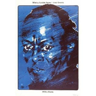 Miles Davis - wielcy ludzie jazzu Waldemar Świerzy Polskie Plakaty Muzyczne